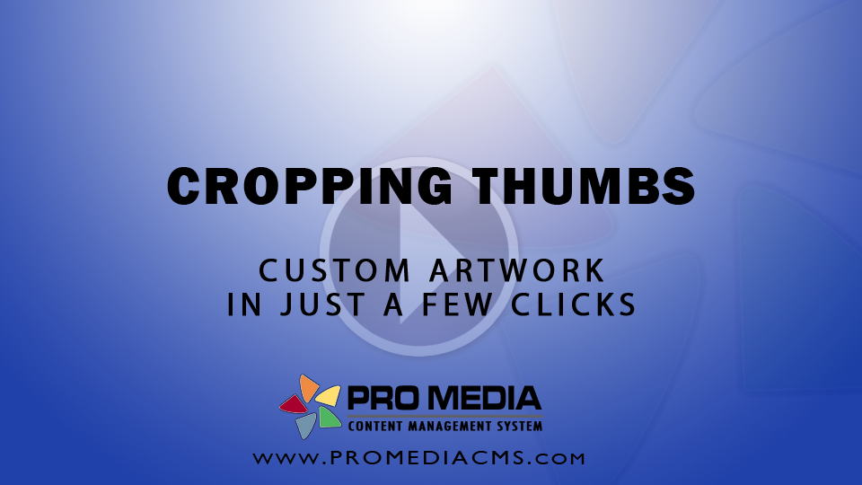Creating Thumbnails for Photo Sets and Videos - Video