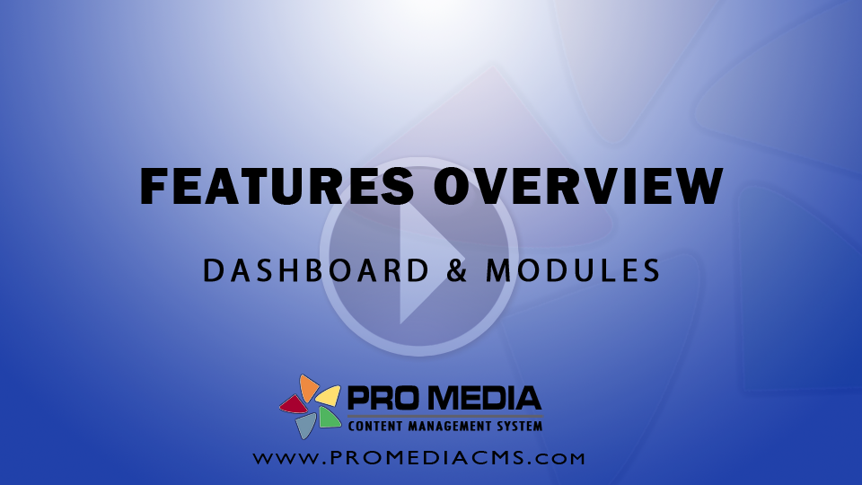 CMS Dashboard and Features Overview - Video